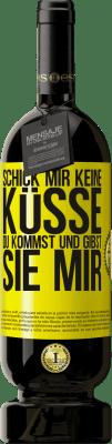 29,95 € Kostenloser Versand | Rotwein Premium Edition MBS® Reserva Schick mir keine Küsse, du kommst und gibst sie mir Gelbes Etikett. Anpassbares Etikett Reserva 12 Monate Ernte 2013 Tempranillo