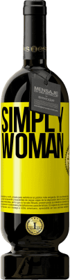 24,95 € Free Shipping | Red Wine Premium Edition RED MBS Simply woman Yellow Label. Customized label I.G.P. Vino de la Tierra de Castilla y León Aging in oak barrels 12 Months Spain Tempranillo