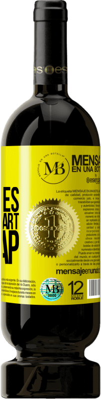 24,95 € Free Shipping | Red Wine Premium Edition RED MBS All that goes after the fart is crap Yellow Label. Customized label I.G.P. Vino de la Tierra de Castilla y León Aging in oak barrels 12 Months Spain Tempranillo