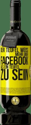 29,95 € Kostenloser Versand | Rotwein Premium Edition MBS® Reserva Der Teufel weiß mehr über Facebook als ein Teufel zu sein Gelbes Etikett. Anpassbares Etikett Reserva 12 Monate Ernte 2013 Tempranillo