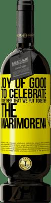 35,95 € Free Shipping   Red Wine Premium Edition MBS Reserva Joy of good, to celebrate together that we put together the marimorena Yellow Label. Customizable label I.G.P. Vino de la Tierra de Castilla y León Aging in oak barrels 12 Months Harvest 2016 Spain Tempranillo