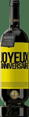 24,95 € Envoi gratuit | Vin rouge Édition Premium RED MBS Joyeux anniversaire Étiquette Jaune. Étiquette personnalisée I.G.P. Vino de la Tierra de Castilla y León Vieillissement en fûts de chêne 12 Mois Récolte 2016 Espagne Tempranillo