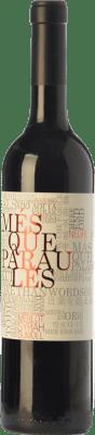 8,95 € Free Shipping | Red wine Més Que Paraules Negre Joven D.O. Catalunya Catalonia Spain Merlot, Syrah, Cabernet Sauvignon, Sumoll Bottle 75 cl