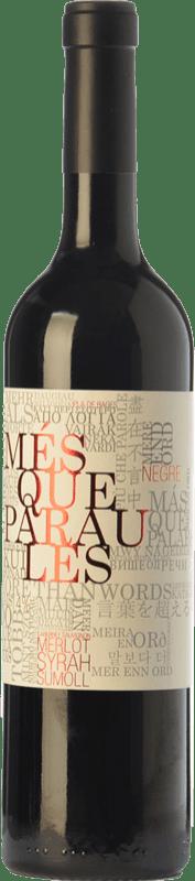 10,95 € Free Shipping | Red wine Més Que Paraules Negre Joven D.O. Catalunya Catalonia Spain Merlot, Syrah, Cabernet Sauvignon, Sumoll Bottle 75 cl
