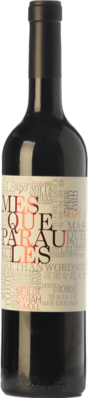 8,95 € Envoi gratuit   Vin rouge Més Que Paraules Negre Joven D.O. Catalunya Catalogne Espagne Merlot, Syrah, Cabernet Sauvignon, Sumoll Bouteille 75 cl